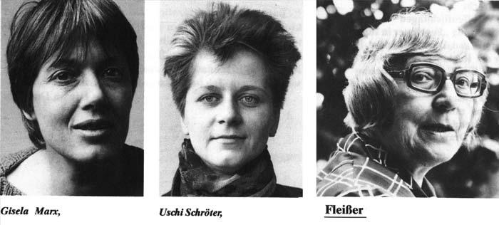 Gisela Marx, Uschi Schröter, Marieluise Fleißer
